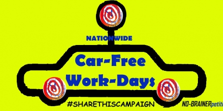 Changemakers: MONTHLY CAR-FREE WORK-DAYS NATIONWIDE