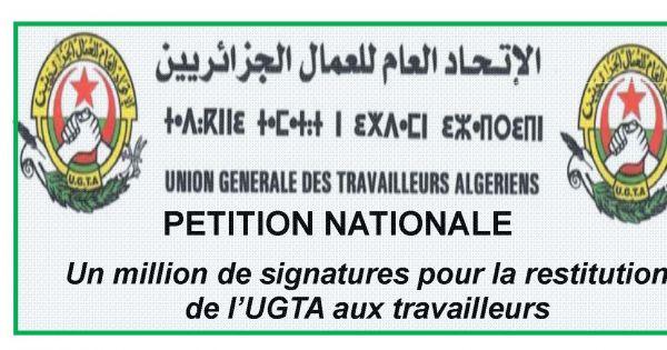 Un million de signatures pour la restitution de l'UGTA aux travailleurs