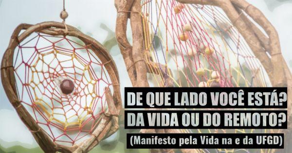 (Manifesto pela Vida na e da UFGD)