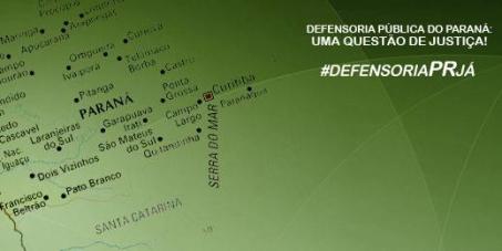 Por uma Defensoria Pública do Estado do Paraná forte e atuante