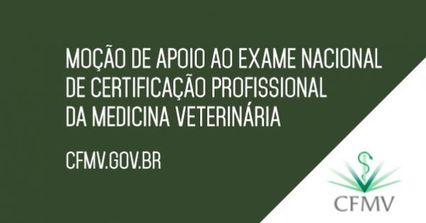 Congresso Nacional : Apoio ao Exame Nacional de Certificação Profissional da Med. Veterinária