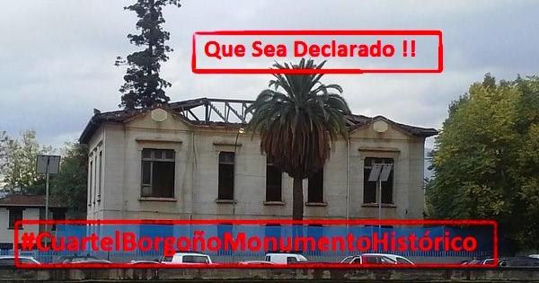 Asociación Chilena de Barrios y Zonas Patrimoniales de ChileDeclaren Ex-Cuartel Borgoño Monumento Histórico
