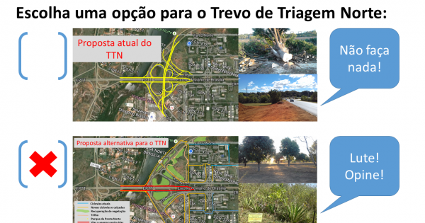 Governador do Distrito Federal: Repense a obra do Trevo de Triagem Norte