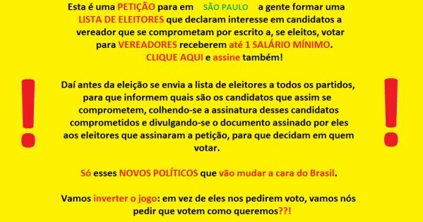 Todos os candidatos a vereador de SÃO PAULO: Queremos o compromisso de votar em 1 salário mínimo para vereadores!