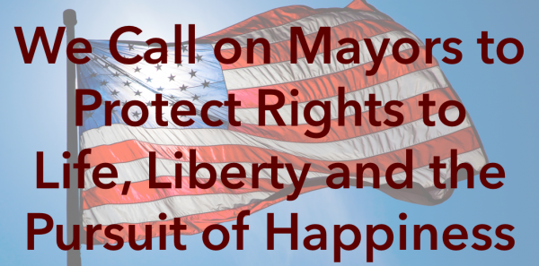 Mayors Across the U.S.A.: Resolve to Protect Rights To Life, Liberty & the Pursuit of Happiness