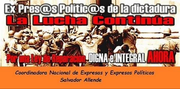 A  LOS EXPRESOS/AS POLÍTICAS DE LA DICTADURA MILITAR -CIVIL DE CHILE-73-90: TE INVITAMOS A FIRMAR POR UNA REPARACION DIGNA E INTEGRAL