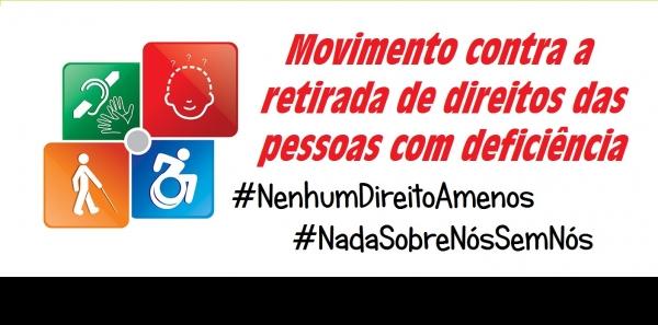 Congresso Nacional Brasileiro.: Não retirem os direitos das pessoas com deficiência.