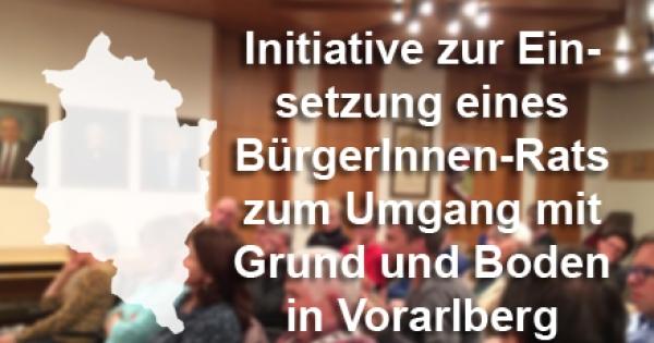 Vorarlberger Landesregierung: BürgerInnen-Rat zum Umgang mit Grund und Boden in Vorarlberg