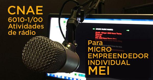 CNAE de Atividades de Rádio para Micro Empreendedor Individual - MEI