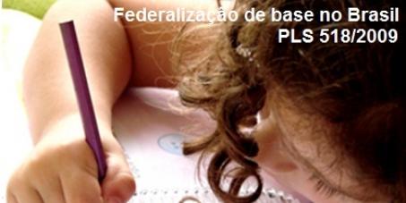 Pela federalização da educação de base no Brasil!