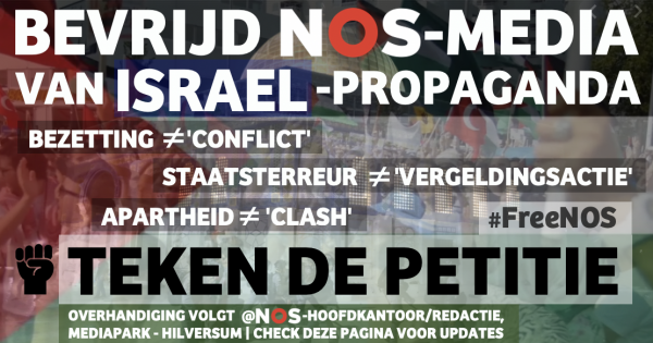 Bevrijd NOS-media van Israël-propaganda #FreeNOS