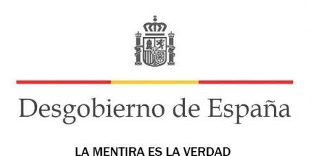 Dimisión inmediata del actual Gobierno de España y convocatoria de un referéndum para una NUEVA FORMA DE GOBIERNO.
