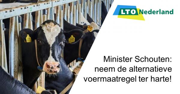 Minister Schouten: neem de alternatieve voermaatregel uit de sector ter harte