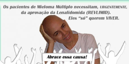 Remédio para Mieloma Múltiplo, já!