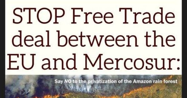 STOP Free Trade deal between the EU and Mercosur