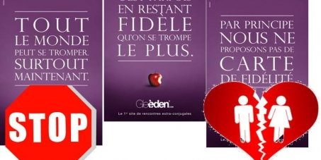 Opposons-nous aux campagnes publicitaires faisant l'apologie de l'infidélité