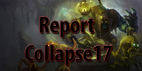 Report Collapse17 à chaque game