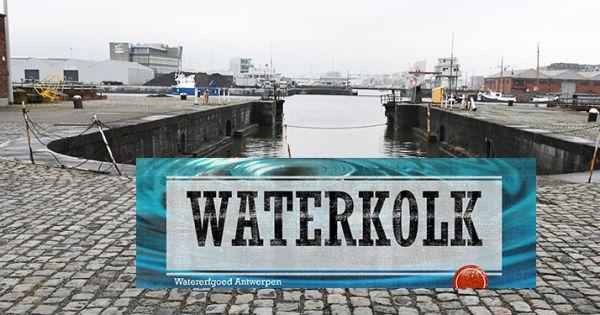 Waterkolk: memorandum Watererfgoed Antwerpen