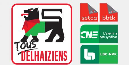 Delhaize: Non à la restructuration chez Delhaize !
