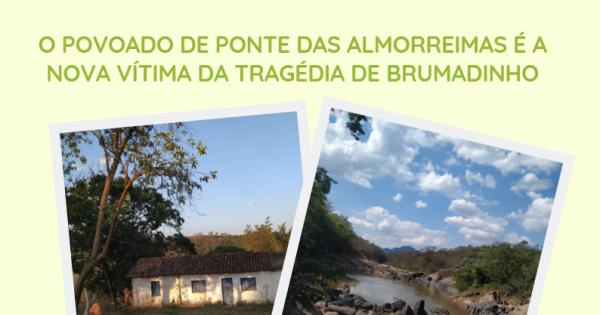 Apoie o povoado de Ponte das Almorreimas/Brumadinho contra os impactos gerados pela Vale!