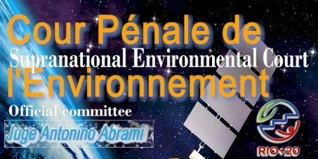 For an environmental supranational court - Pour une cour internationale de l'environnement