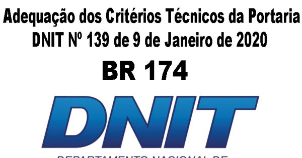 Adequação dos Critérios Técnicos da Portaria DNIT Nº 139 de 9 de Janeiro de 2020.