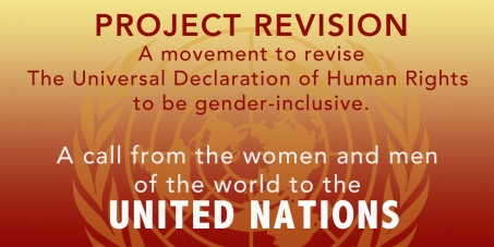 The United Nations: Revise The Universal Declaration of Human Rights to be gender-inclusive