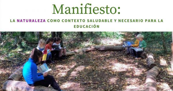 Consideren la naturaleza como contexto saludable y necesario para la educación