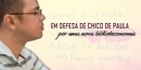 Anulação do processo administrativo contra Chico de Paula e da punição imposta a ele.