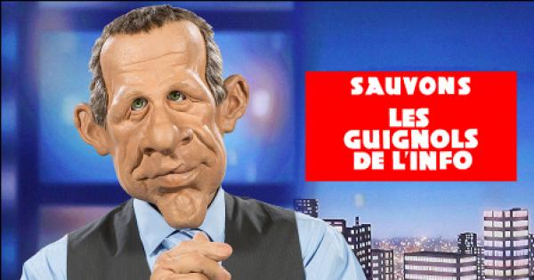 SAUVONS LES GUIGNOLS DE L'INFO