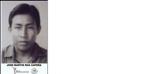 Campaña #HastaEncontrarlos JOSE MARTIN ROA CAPERA, campesino desaparecido en #Guaviare