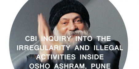 CBI inquiry into the irregularity and illegal activities at Osho Ashram, Pune