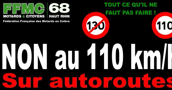 NON à l'abaissement de vitesse sur les autoroutes Haut Rhinoises de 130 à 110 km/h