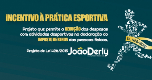 Incentivo à prática esportiva : Apoie o Projeto de Lei 426/2015