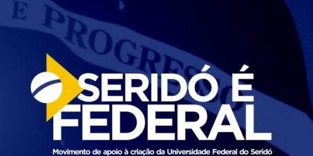 CRIAÇÃO DA UNIVERSIDADE FEDERAL DO SERIDÓ