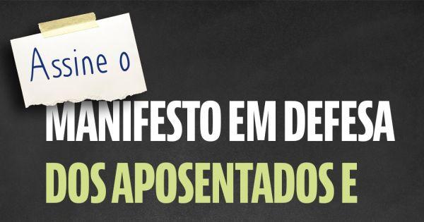 MANIFESTO EM DEFESA DOS APOSENTADOS E APOSENTADAS DA EDUCAÇÃO DE ALAGOAS