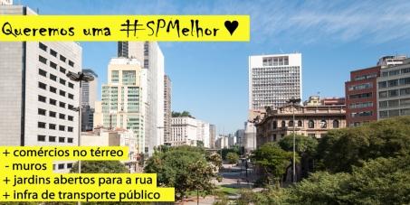 Vamos criar incentivos na legislação urbana para estimular empreendimentos que melhorem a cidade de São Paulo