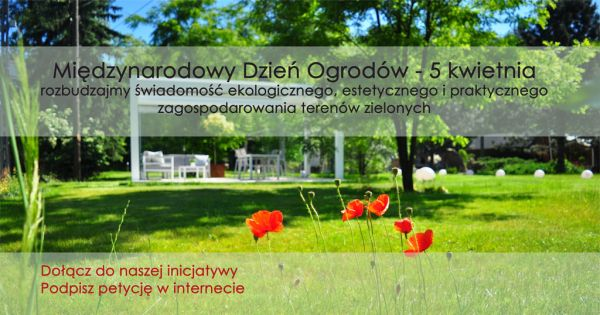 Międzynarodowy Dzień Ogrodów - 5 kwietnia