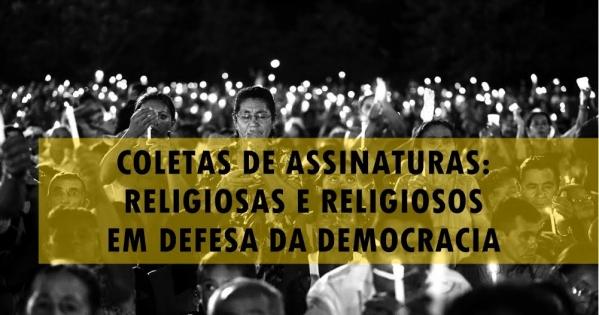 Manifesto de Religiosas e Religiosos em Defesa da Democracia