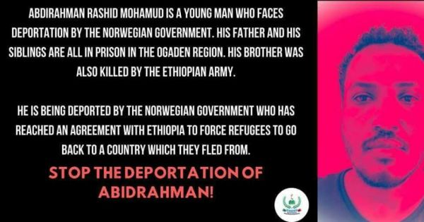 The Norway government: Norway Stop Deporting Abdirahman Mohamud Human Rights defender  to Ethiopia