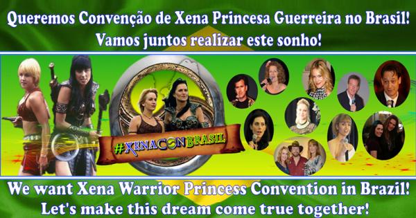 Empresas de Eventos, Empresários e Fãs da série Xena no Brasil e no Mundo: Queremos Convenção da série Xena Princesa Guerreira no Brasil. Nos ajude!