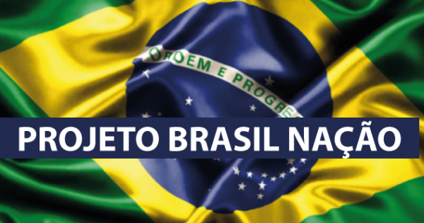 Manifesto do Movimento PROJETO BRASIL NAÇÃO