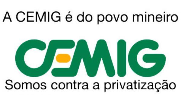 Somos contra a privatização da Cemig