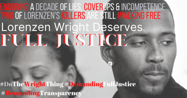 Lorenzen Wright Deserves Full Justice, #Justice4Lorenzen