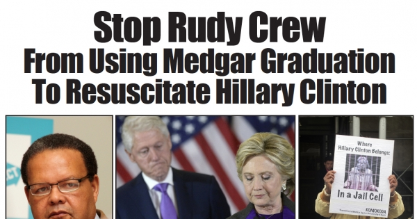 Tell Medgar Evers College President Rudy Crew: No Commencement Speech! No Honorary Doctorate For Hillary Clinton!