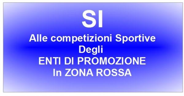 SI alle competizioni per gli Enti di Promozione Sportiva in zona rossa