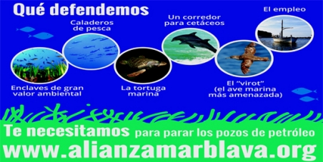 Don't sacrifice the environment and the economy of the Mediterranean and the Balearic Islands in the search for oil