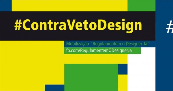 Congresso : #ContraVetoDesign - ao PL 1391/2011 - Dispõe sobre a regulamentação do Designer