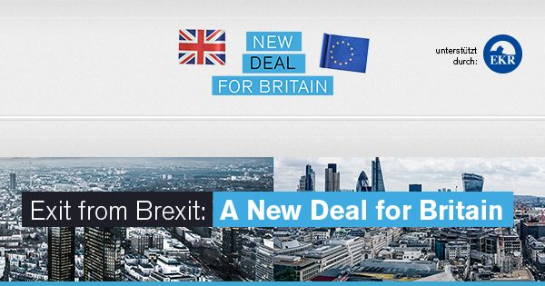 "This call is addressed to all Europeans: The EU must offer Great Britain a ""New Deal"""