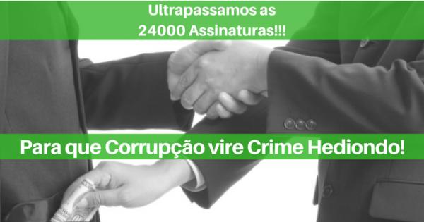 Corrupção para Crime Hediondo, JÁ!